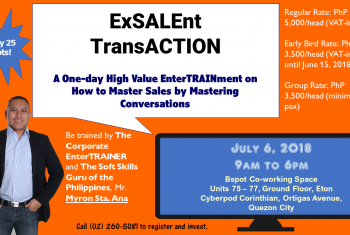 ExSALEnt TransACTION: A 1-day Corporate EnterTRAINment on Mastering Sales